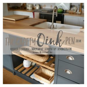New Kitchen for Mikaela Titheridge, Independent Stampin' Up! Demonstrator, The Crafty oINK Pen
