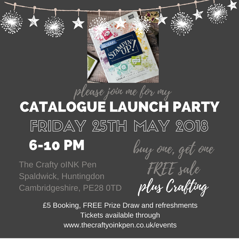 Annual Catalogue Launch Party and Buy one, Get one, FREE Sale. Make & Takes, Refreshments and a FREE Prize Draw. Come and see all that's coming for us to enjoy with Mikaela Titheridge, #6UK Stampin' Up! Demonstrator, The Crafty oINK Pen, Huntingdon, Cambridgeshire, UK