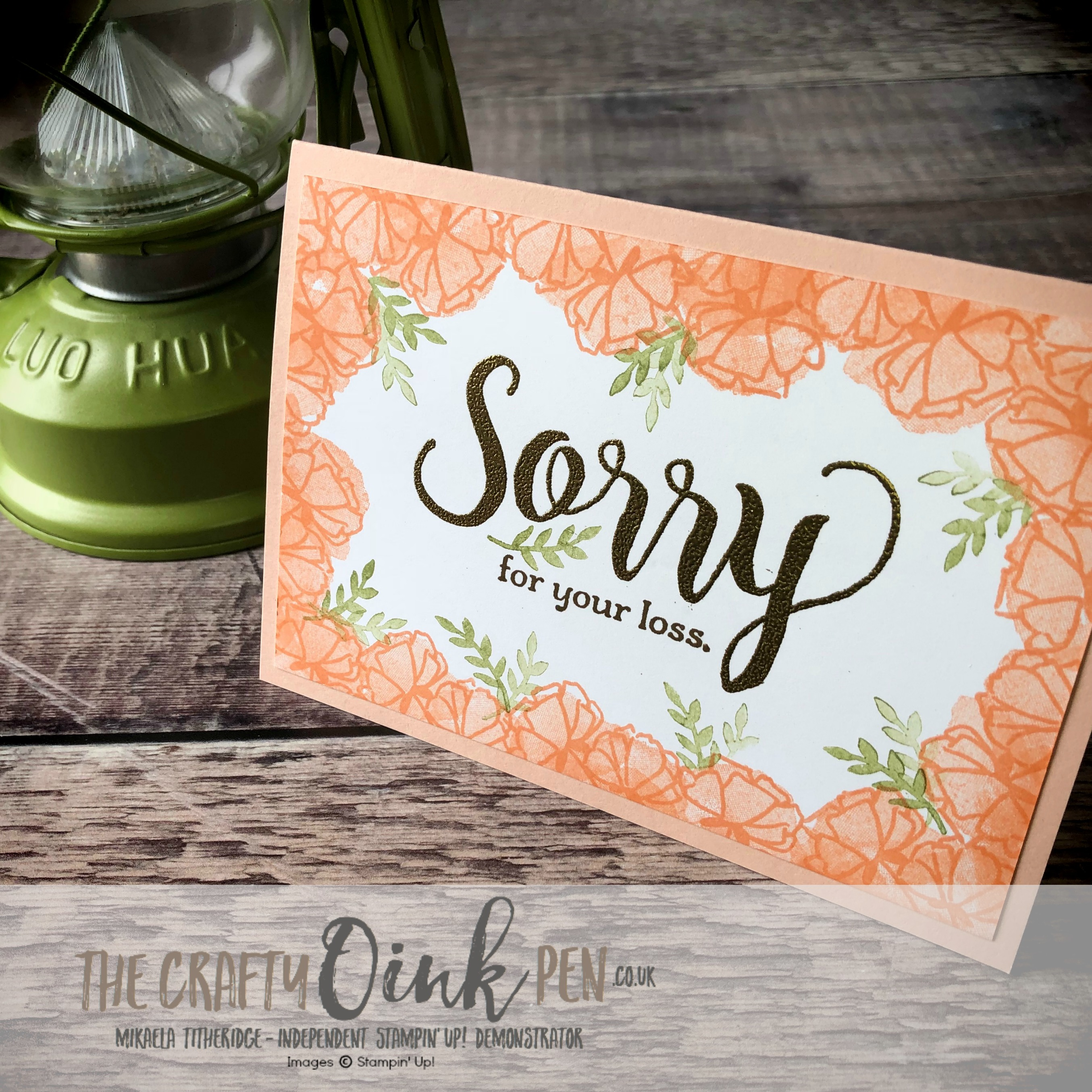 Stamping Sunday Blog Hop - Sorry for Everything for the loss of a loved one, teamed with Share What you Love by Mikaela Titheridge, #6UK Independent Stampin' Up! Demonstrator, The Crafty oINK Pen. Supplies available through my online store 24/7