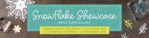 Limited time only, November 2018 Snowflake Showcase Suite by Stampin' Up!. Available to purchase through Mikaela Titheridge, Independent Stampin' Up! Demonstrator, The Crafty oINK Pen. Shop online 24/7