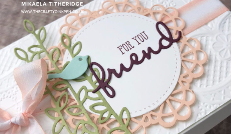 Stampin' Up! Artisan Design Team – Well Said Dear Doily
