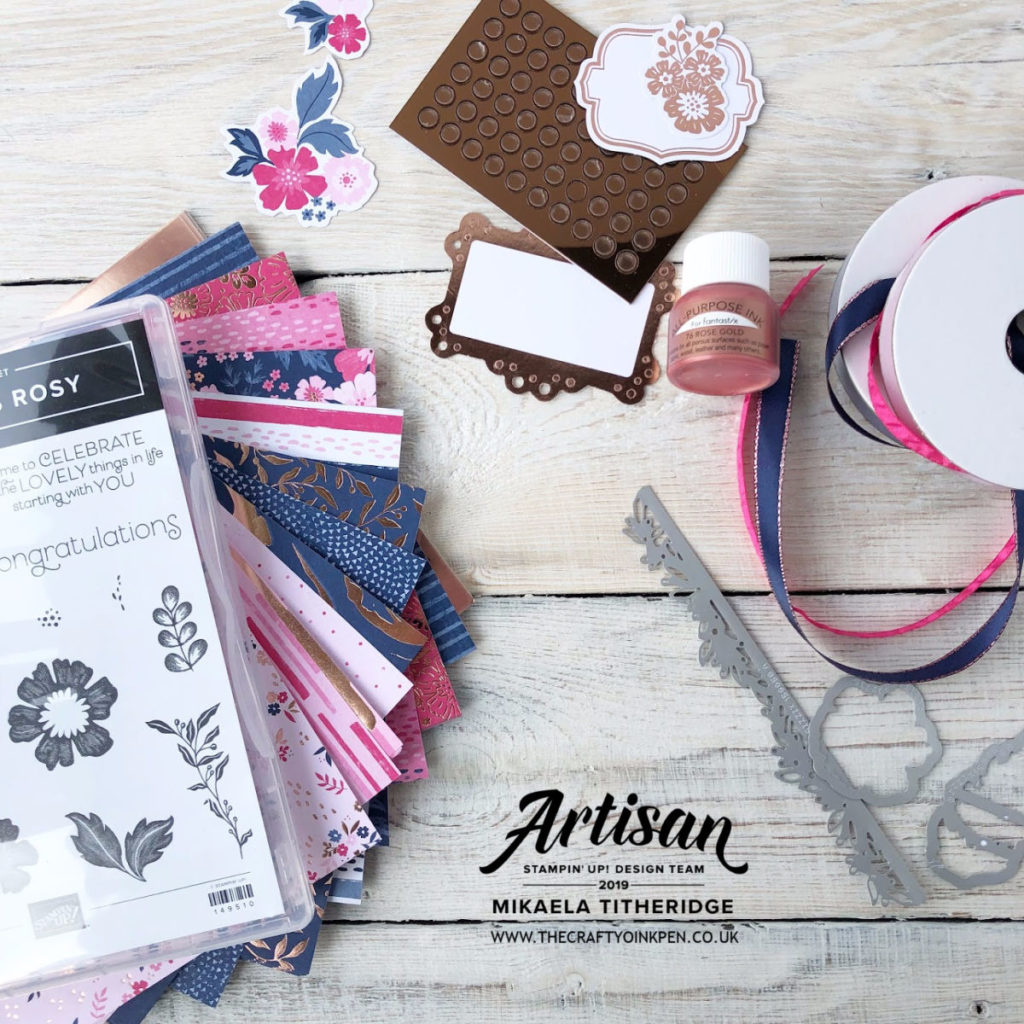 Product Medley, Everything is Rosy available with Stamp Set, Dies, Papers, Ribbons, Embellishments and Rose Gold Shimmer Paint, plus a FREE PDF Tutorial if purchased through Artisan Design Team Member 2019, Mikaela Titheridge, UK Independent Stampin' Up! Demonstrator, The Crafty oINK Pen. Supplies available through my online store 24/7