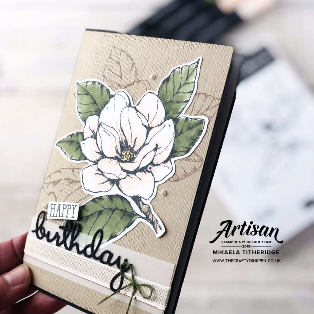 Good Morning Magnolia finer detail Birthday Card by Artisan Design Team Member 2019, Mikaela Titheridge, UK Independent Stampin' Up! Demonstrator, The Crafty oINK Pen. Supplies available through my online store 24/7