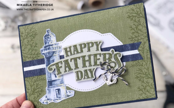 Sailing Home for a Father's Day Card. One Sketch, Two Cards Let's Get Hopping Blog Hop by Artisan Design Team Member 2019, Mikaela Titheridge, UK Independent Stampin' Up! Demonstrator, The Crafty oINK Pen. Supplies available through my online store 24/7
