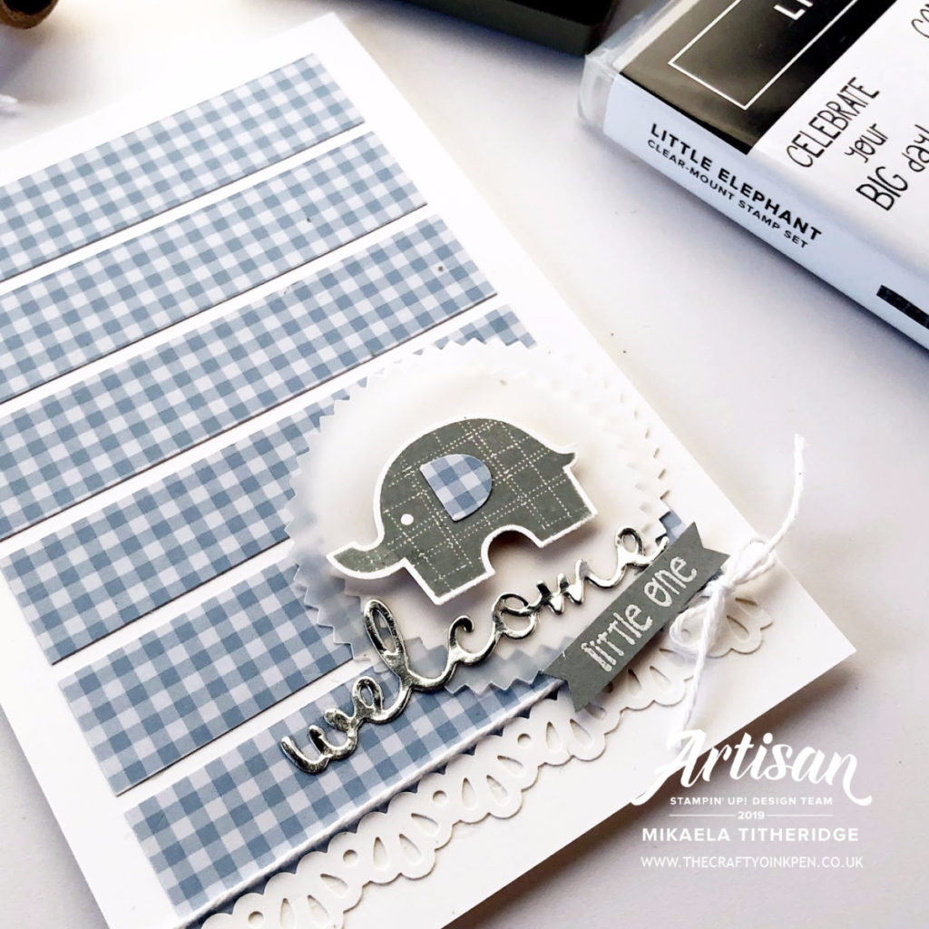 Little Elephant Babies and Children Hop. Welcome Baby by Artisan Design Team Member 2019, Mikaela Titheridge, UK Independent Stampin' Up! Demonstrator, The Crafty oINK Pen. Supplies available through my online store 24/7