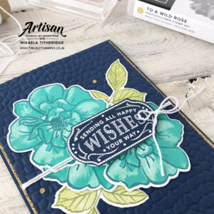 To a Wild Rose with Mosaic Embossing Folder by Artisan Design Team Member 2019, Mikaela Titheridge, UK Independent Stampin' Up! Demonstrator, The Crafty oINK Pen. Supplies available through my online store 24/7