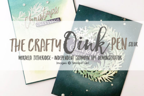 Peaceful Boughs Class Advert by Artisan Design Team Member 2019, Mikaela Titheridge, UK Independent Stampin' Up! Demonstrator, The Crafty oINK Pen. Supplies available through my online store 24/7