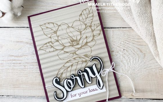 Sorry for Everything with Good Morning Magnolia for a clean and simple contemporary Sympathy Card by Mikaela Titheridge, UK Independent Stampin' Up! Demonstrator, The Crafty oINK Pen. Supplies available through my online store 24/7
