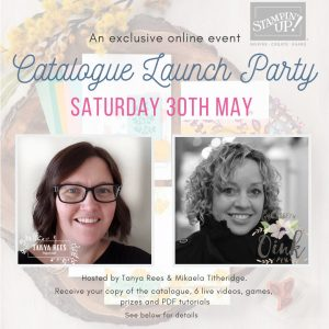 Online Catalogue Launch Party 2020 co hosted with Tanya Rees Independent Stampin' Up! Demonstrator from Australia with me, Mikaela Titheridge, Independent Stampin' Up! Demonstrator of The Crafty oINK Pen, UK