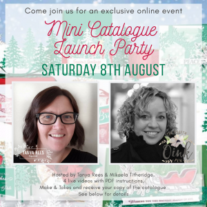 Mini Catalogue Launch Party with Tanya Rees by Mikaela Titheridge, UK Independent Stampin' Up! Demonstrator, The Crafty oINK Pen. Stampin' Up! Products available through my online UK store 24/7. Use my Shopping Code at checkout for personal rewards from me.