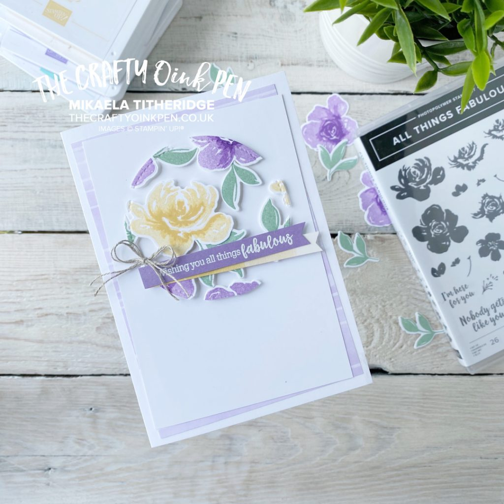 Stampin' Fancy Friday and a Sketch Challenge where I use All Things Fabulous and use the Floating Technique by Mikaela Titheridge, UK Independent Stampin' Up! Demonstrator, The Crafty oINK Pen. Stampin' Up! Products available through my online UK store 24/7. Use my Shopping Code at checkout for personal rewards from me.