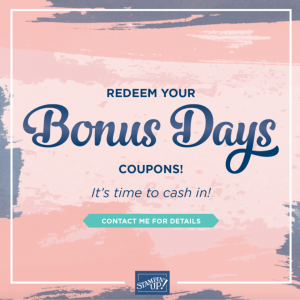 Cash in your Bonus Day vouchers with Mikaela Titheridge, UK Independent Stampin' Up! Demonstrator, The Crafty oINK Pen. Stampin' Up! Products available through my online UK store 24/7. Use my Shopping Code at checkout for personal rewards from me.