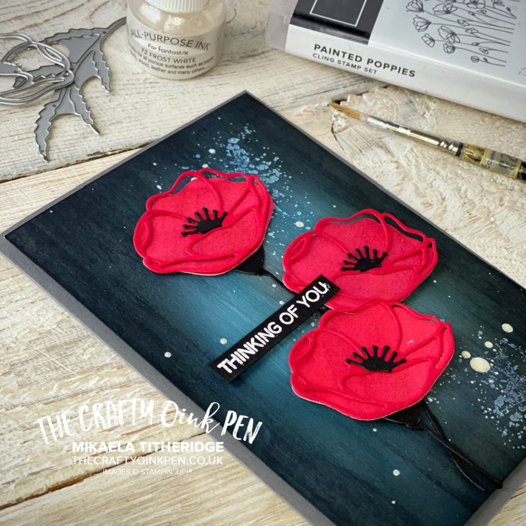 Stampin' Up! Painted Poppies for the Remembrance Poppy by Mikaela Titheridge. Sponging techniques, splattering, watercoloring and die cutting all help create this Remembrance Poppy Card. Sentiment from Field of Flowers by Mikaela Titheridge, UK Independent Stampin' Up! Demonstrator, The Crafty oINK Pen. Buy your Stampin' Up! Products through my online store 24/7. Use my Shopping Code at checkout for personal rewards from me. Can be found here on my Blog.