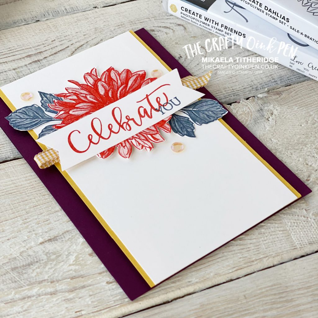 Delicate Dahlias and Celebrate with Friends Handmade Card
